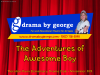 The Adventures of Awesome Boy 1