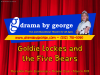 Goldie Lockes and the Five Bears 1