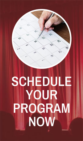 Schedule Your Program Now